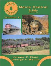 Maine Central In Color Volume 2 / Railroads / Trains