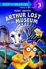 Arthur Lost in the Museum: A Sticker Book by Marc Tolon Brown (Hardback, 2005)