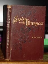 1885 Saved To The Uttermost, Seeking a Better Spiritual Life, Guide to Holiness