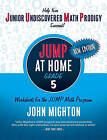JUMP at Home, Grade 5: Worksheets for the JUMP Math Program by John Mighton (Paperback / softback, 2010)