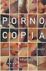 Pornocopia (New Edition) by Laurence O'Toole (Paperback, 1999)