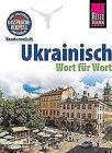 Reise Know-How Sprachführer Ukrainisch - Wort für Wort von Ulrike Grube und Natalja Börner (2016, Taschenbuch)