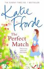 The Perfect Match by Katie Fforde (Paperback, 2014)