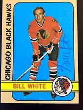 BILL WHITE SIGNED 1972 HOCKEY CARD,Chicago Black Hawks, Kings,1972 TEAM CANADA