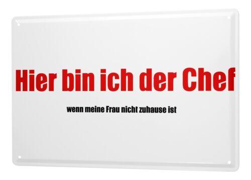 Blechschild Sprüche Chef zuhause Metall Wand Deko Schild 20x30 cm
