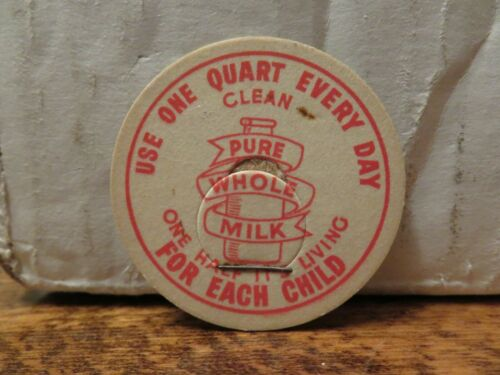 """Older /""""USE ONE QUART DAILY---CLEAN PURE WHOLE MILK/"""" LID"""