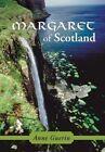 Margaret of Scotland by Anne Guerin (Hardback, 2014)