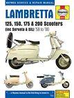 Lambretta Li, TV, SX & DL Scooters Service & Repair Manual: 1958-1998 by Phil Mather (Hardback, 2013)