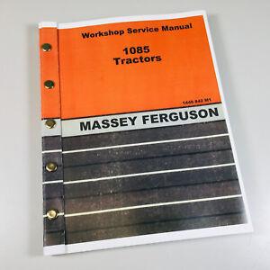 MASSEY FERGUSON 1085 TRACTOR SERVICE REPAIR SHOP MANUAL TECHNICAL WORKSHOP  MF | eBayeBay