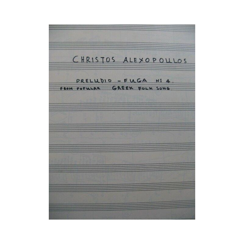 ALEXOPOULOS Christos Preludio Fuga No 4 Manuscrit pour 2 Guitares partition shee