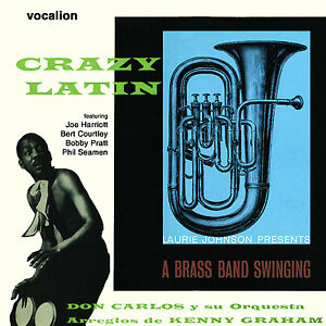 Don Carlos & Laurie Johnson Crazy Latin & A Brass Band Swinging - CDNJT5324