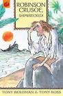 Robinson Crusoe, Shipwrecked! by Tony Bradman (Paperback, 2011)