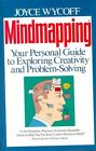 Mindmapping: Your Personal Guide to Exploring Creativity and Problem-Solving by Joyce Wycoff (Paperback, 1991)