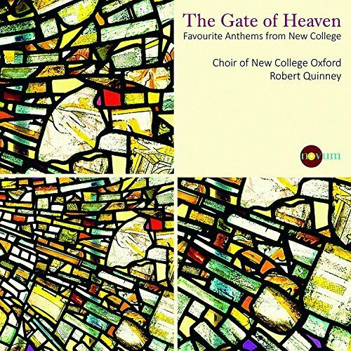 Choir of New College Oxford - The Gate Of Heaven: Favourite Anthems [CD]