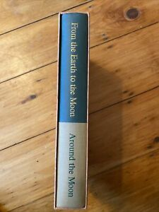 From the Earth to the Moon ~ Around the Moon by Jules Verne ~ The Heritage Press