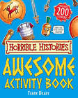 Awesome Activity Book by Terry Deary (Paperback, 2007)