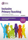 Inclusive Primary Teaching: A Critical Approach to Equality and Special Educational Needs and Disability by Sheila A. Sharpe, Janet Goepel, Helen Childerhouse (Paperback, 2015)