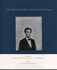 The Photographs of Abraham Lincoln by Harold Holzer and Peter W. Kunhardt (2015, Hardcover)