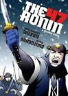 The 47 Ronin: A Graphic Novel by Sean Michael Wilson (Paperback, 2013)