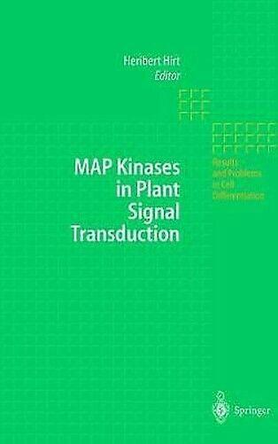 Karte Kinases IN Pflanze Signal Transduction Hardcover Heribert Hirt