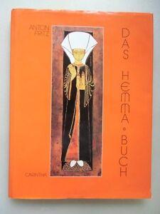 Hemma-Buch Gräfin Hemma von Friesach Zeltschach Landesmutter von Kärnten 1992 - Eggenstein-Leopoldshafen, Deutschland - Hemma-Buch Gräfin Hemma von Friesach Zeltschach Landesmutter von Kärnten 1992 - Eggenstein-Leopoldshafen, Deutschland