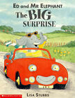 Ed and Mr Elephant: The Big Surprise by Lisa Stubbs (Paperback, 1998)