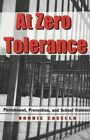 At Zero Tolerance: Punishment, Prevention, and School Violence by Ronnie Casella (Paperback, 2001)