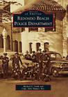 Redondo Beach Police Department by Michael L Stark, Capt John Skipper Ret (Paperback / softback, 2011)
