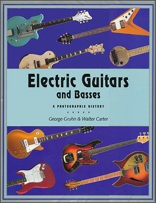 Electric Guitars and Basses - A Photographic History (hardback book)