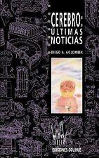 Cerebro : Ultimas Noticias by Diego Andris Golombek (1998, Paperback)