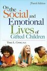 on The Social and Emotional Lives of Gifted Children 9781593634988 Paperback