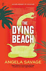 The Dying Beach: Jayne Keeney PI in Krabi by Angela Savage (Paperback, 2013)