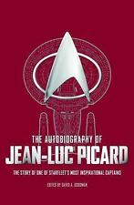 The Autobiography of Jean Luc Picard by David A. Goodman (2017, Hardcover)