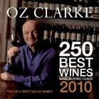Oz Clarke 250 Best Wines, 2010: Wine Buying Guide by Oz Clarke (Paperback, 2009)