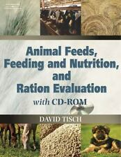 Animal Feeds, Feeding and Nutrition, and Ration Evaluation with CD-ROM [With CDR