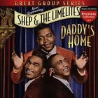 Daddy's Home by Shep & the Limelites (CD, Mar-2006, Collectables)