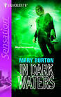 In Dark Waters by Mary Burton (Paperback, 2005)