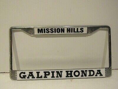 Honda Mission Hills >> Galpin Honda Mission Hills California Metal Dealership License Plate Frame Ebay