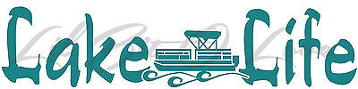 Lake Life Pontoon Vinyl Decal Party Boat Sticker Fishing Summer Fish Car Auto