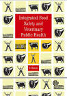 Integrated Food Safety and Veterinary Public Health by S. Buncic (Paperback, 2006)