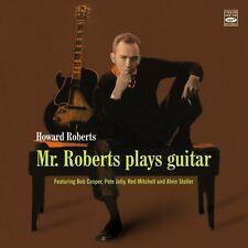 Howard Roberts  MR. ROBERTS PLAYS GUITAR + BONUS TRACKS