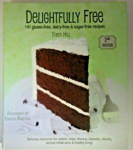 Delightfully-Free-141-Gluten-free-Dairy-free-amp-Sugar-free-Recipes-Free-Ship
