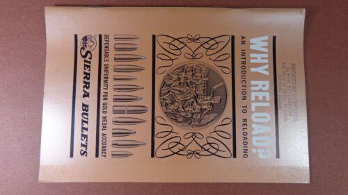 1950-60s SIERRA BULLETS CATALOG WHY RELOAD FOR hunting gun rifle PISTOLS