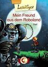 Lesetiger - Mein Freund aus dem Roboland von Zapf (2013, Gebundene Ausgabe)
