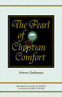 Pearl of Christian Comfort by Petrus Dathenus (Paperback / softback, 2005)