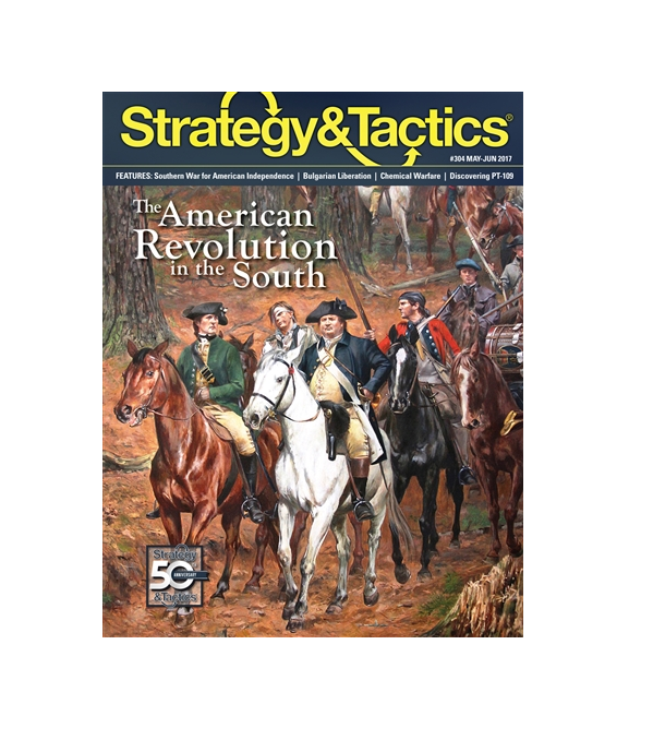Strategy & Tactics  304 Magazine w/ The American Revolution in the South, NEW