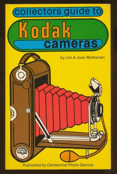 Modeste Jim & Joan Mckeown Libro Collectors Guide To Kodak Cameras 1981 In Inglese D947 Emballage De Marque NomméE