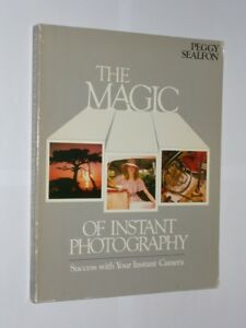 The-Magic-Of-Instant-Photography-Peggy-Sealfon-Softback-Book-1983