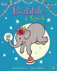Bubble and Squeak by James Mayhew (Paperback, 2014)