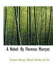 A Nobel: By Florence Marryat by Florence Marryat (Paperback / softback, 2010)